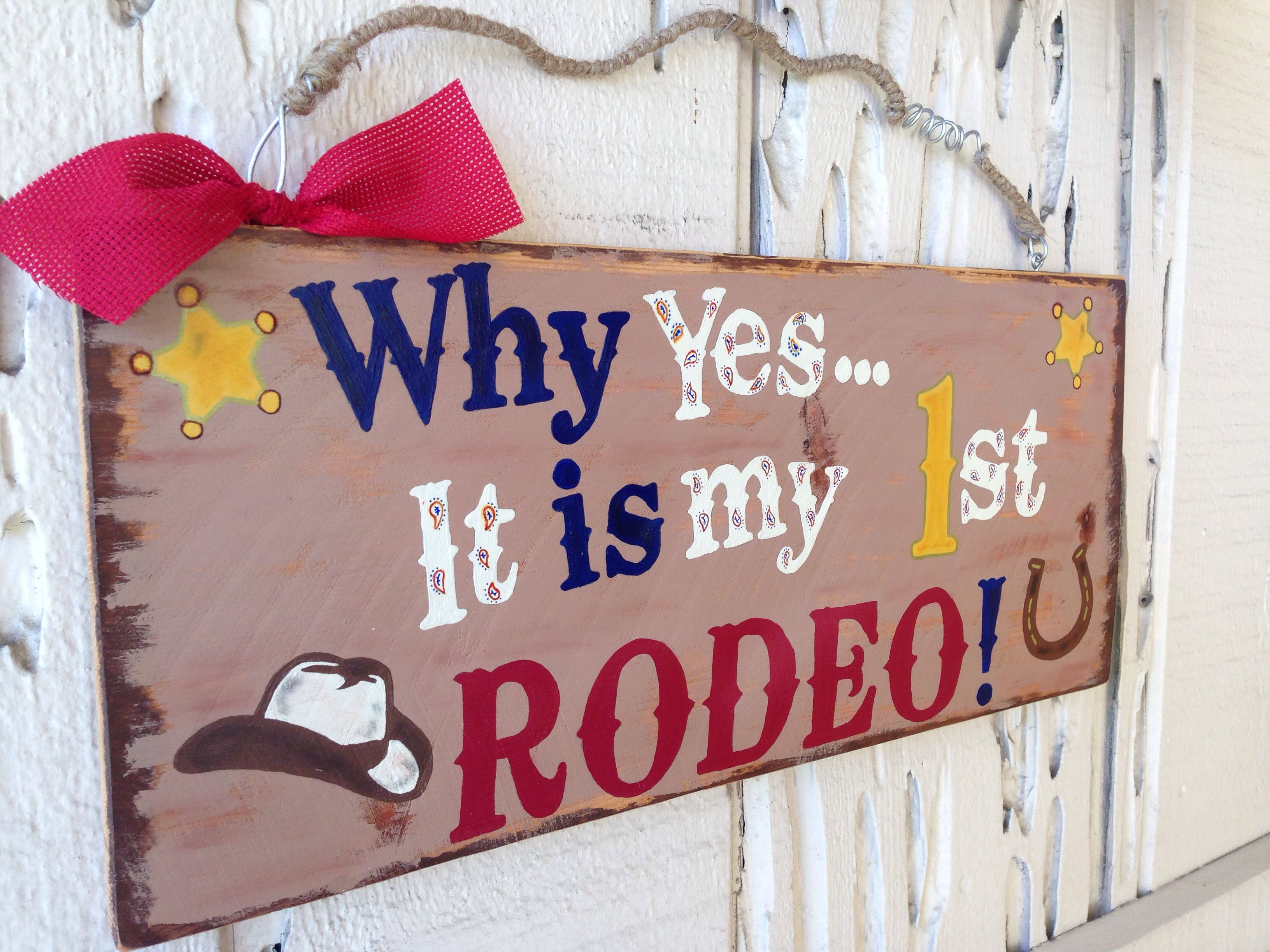 1st birthday My 1st Rodeo sign Monicas custom wooden signs