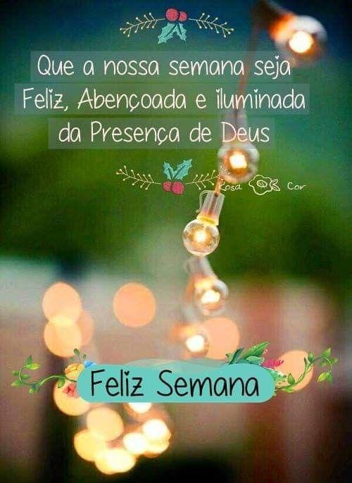 Pin De Marianel Em Em Portugues Em 2020 Mensagem De Feliz Semana