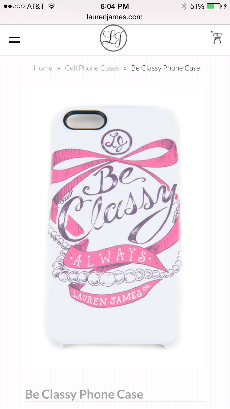 #laurenjames Be classy Iphone6 #phonecase