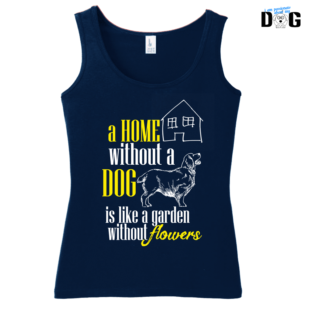 A Home Without a Dog Women's Tank