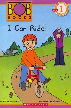 I Can Ride By Lynn Maslen Kertell Illustrated By Sue Hendra