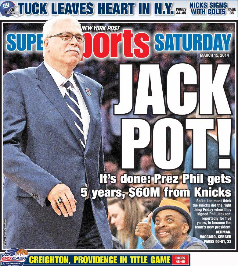 Phil Jackson will return to the NY Knicks - NY Post cover 20140316