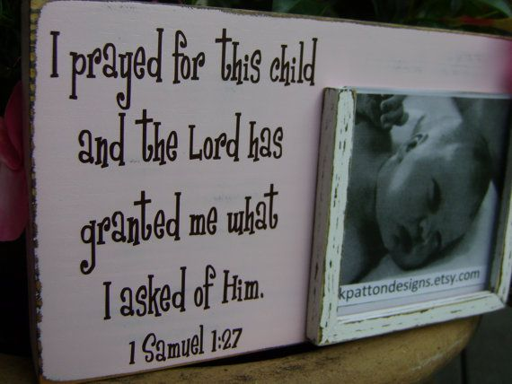 I prayed for this child picture frame holds 4x4 picture 1 Samuel 1 ...