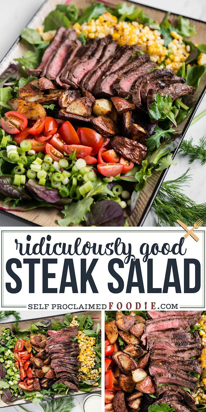Steak Salad with Roasted Potatoes and Corn | Self Proclaimed Foodie