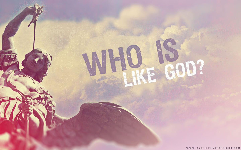 St Michael Who Is Like God Desktop Wallpaper Catholic Wallpaper Scripture Wallpaper Desktop Wallpaper