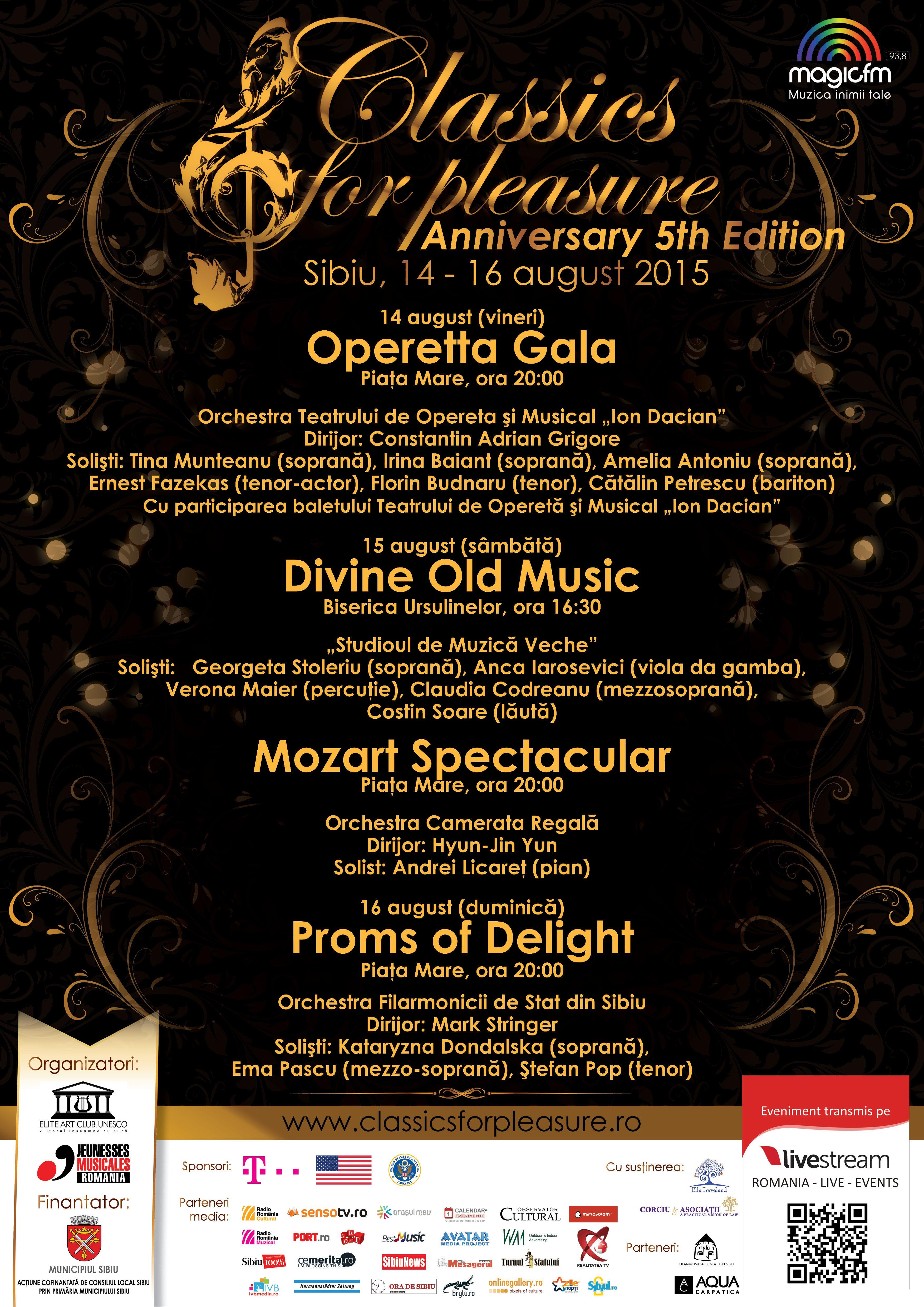Classics for Pleasure - Anniversary 5th Edition  Sibiu, 14-16 August 2015