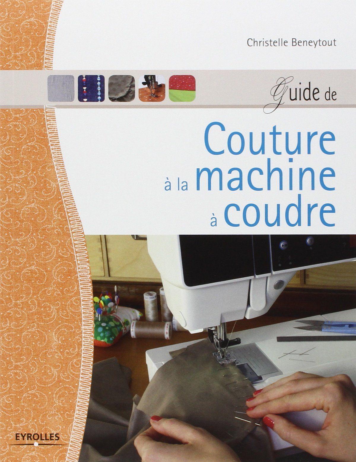 Souvent Livre : Guide de couture à la machine à coudre | Mes livres pdf  AK17