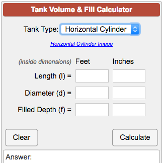 Calculate Capacity And Fill Volumes Of Common Tank Shapes For Water Oil Or Other Liquids 7 Tank Types Can Be Estimated For Gallon Tank Water Tank Calculator