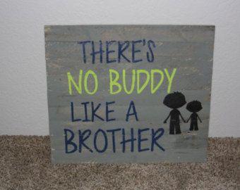 No buddy like a brother wall decor