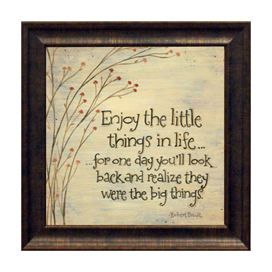 Enjoy the Little Things by Tribbet, Karen Framed Graphic Art | art ...