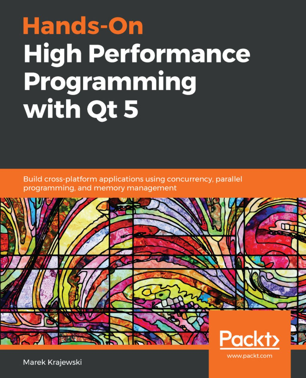 Hands-On High Performance Programming with Qt 5 (eBook
