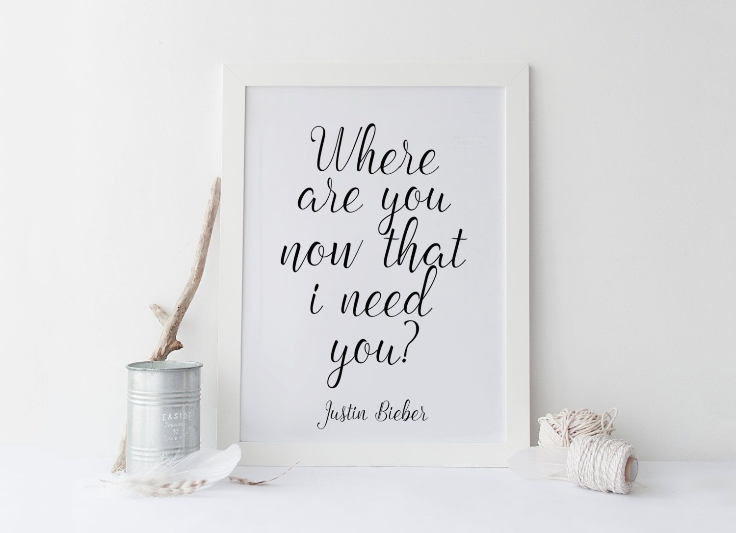 JUSTIN BIEBER PRINT,Where Are Now That I Need You,Justin Bieber Quote,Teen Rom Decor,For Girls,Typography Print,Printable Quote,Wall Art von sweetandhoneyprints auf Etsy