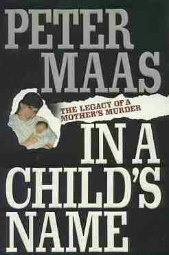 """1991 WINNER: """"In A Child's Name"""" ~ Peter Maas~"""