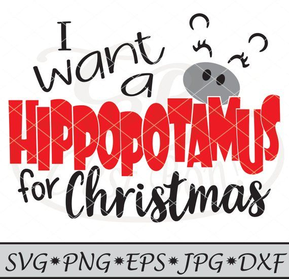 I Wanna Hippopotamus For Christmas.Pin On Products