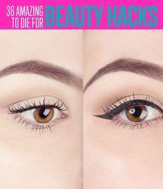36 Amazing Beauty Hacks To Die For Amazing beauty hacks will make a difference i…