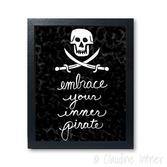 Embrace Your Inner Pirate art print  art giclee by claudine