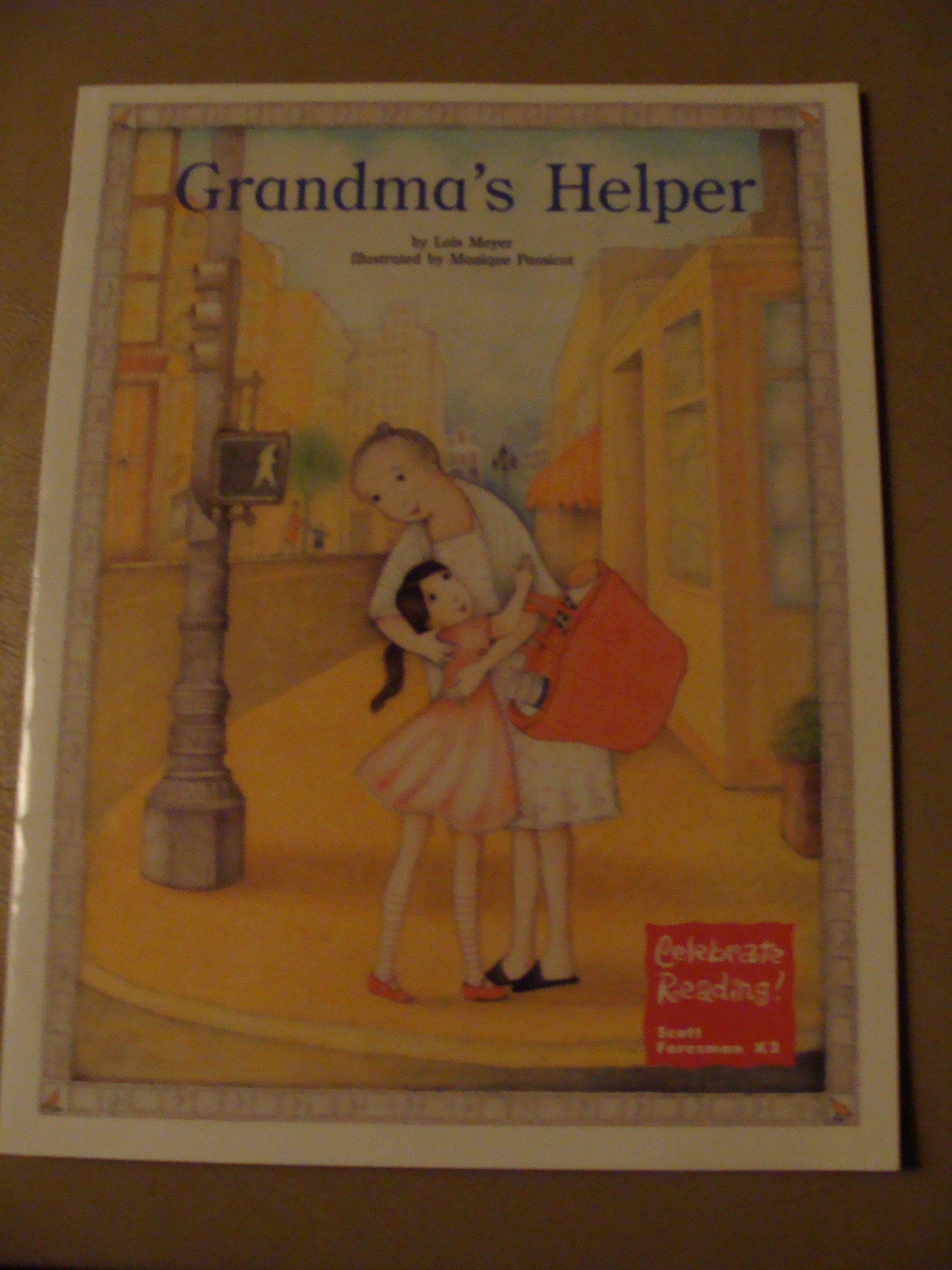 Grandma S Helper Celebrate Reading Scott Foresman Price