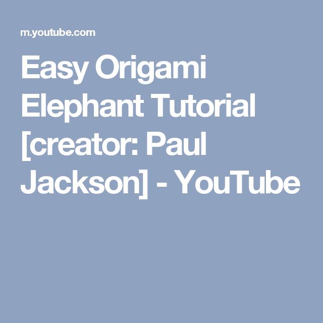 Easy Origami Elephant Tutorial - ASMR Paper Folding - YouTube | 640x640