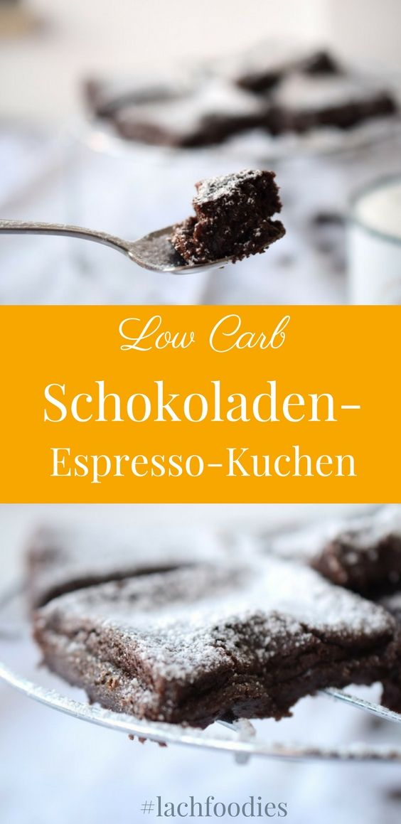Schoko Espresso Kuchen Low Carb Kladdkaka Rezept Pinterest