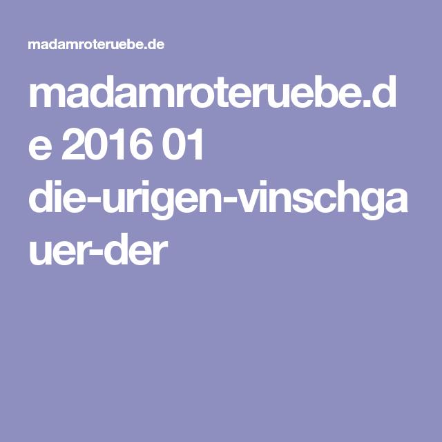 madamroteruebe.de 2016 01 die-urigen-vinschgauer-der