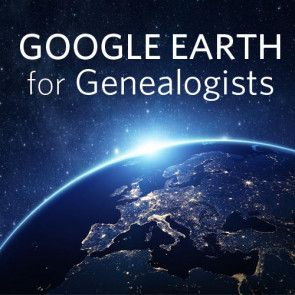 Google Earth for Genealogists Online Course | Google Earth