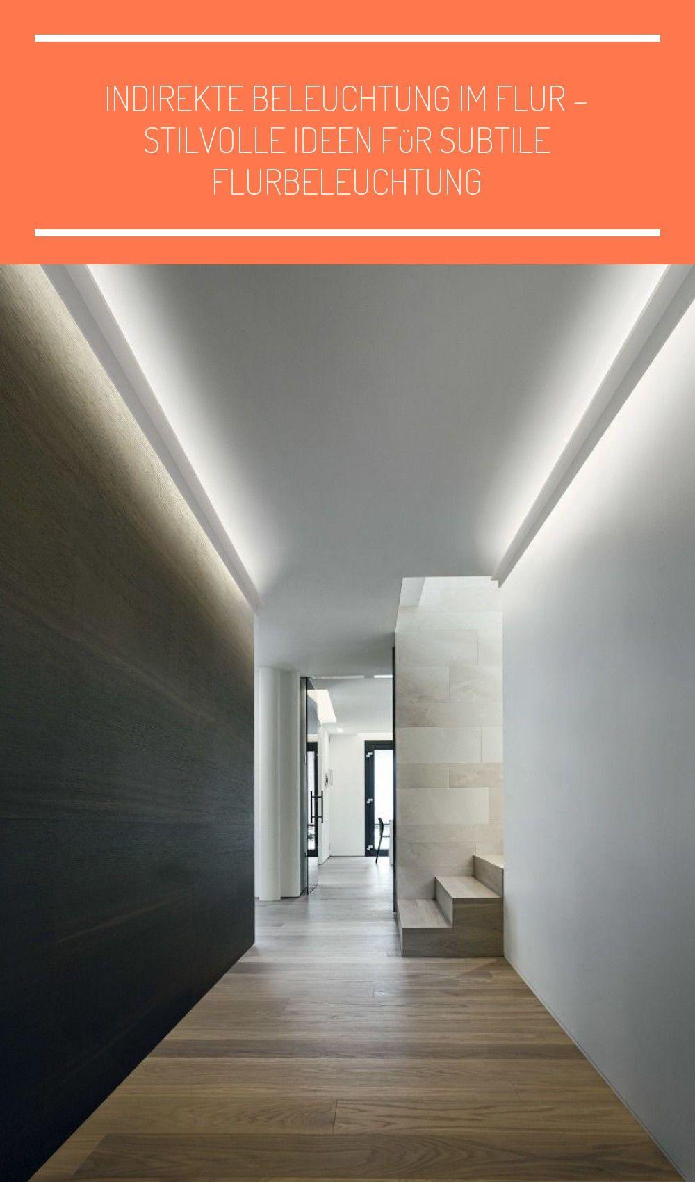 Indirekte Beleuchtung Im Flur In 2020 Indirekte Beleuchtung Flurbeleuchtung Beleuchtung