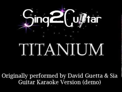 Titanium (Acoustic Karaoke Backing Track) Sia & David Guetta