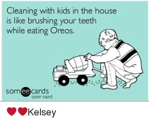 Clean House With Kids Meme House Cleaning Humor Clean House Clean House Meme