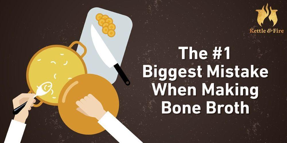 The #1 Biggest Mistake When Making Bone Broth   Kettle & Fire Blog #bonebrothrecipe Don't make this major mistake when making bone broth! One small change to your bone broth recipe makes it the nutrient powerhouse you love. #bonebrothrecipe