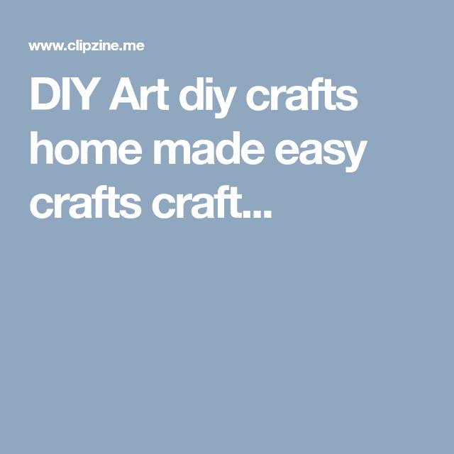 DIY Art diy crafts home made easy crafts craft...