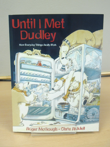 Until I Met Dudley By Roger Mcgough And Illustrated By Chris Riddell Is Our Book Of The Week Roger Mcgough Home School 1st Grade Dudley