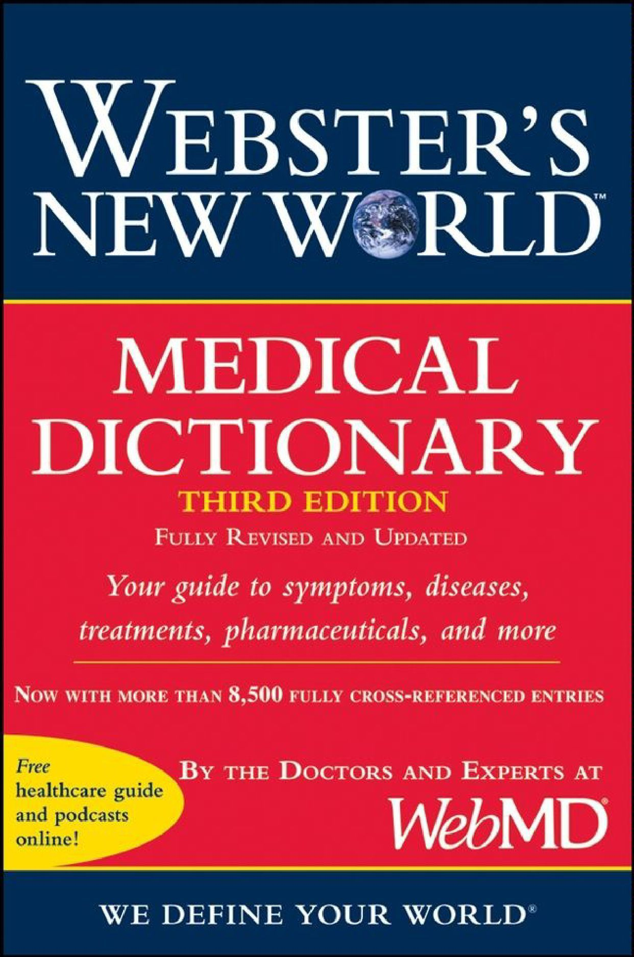Webster's New World Medical Dictionary, Fully Revised and