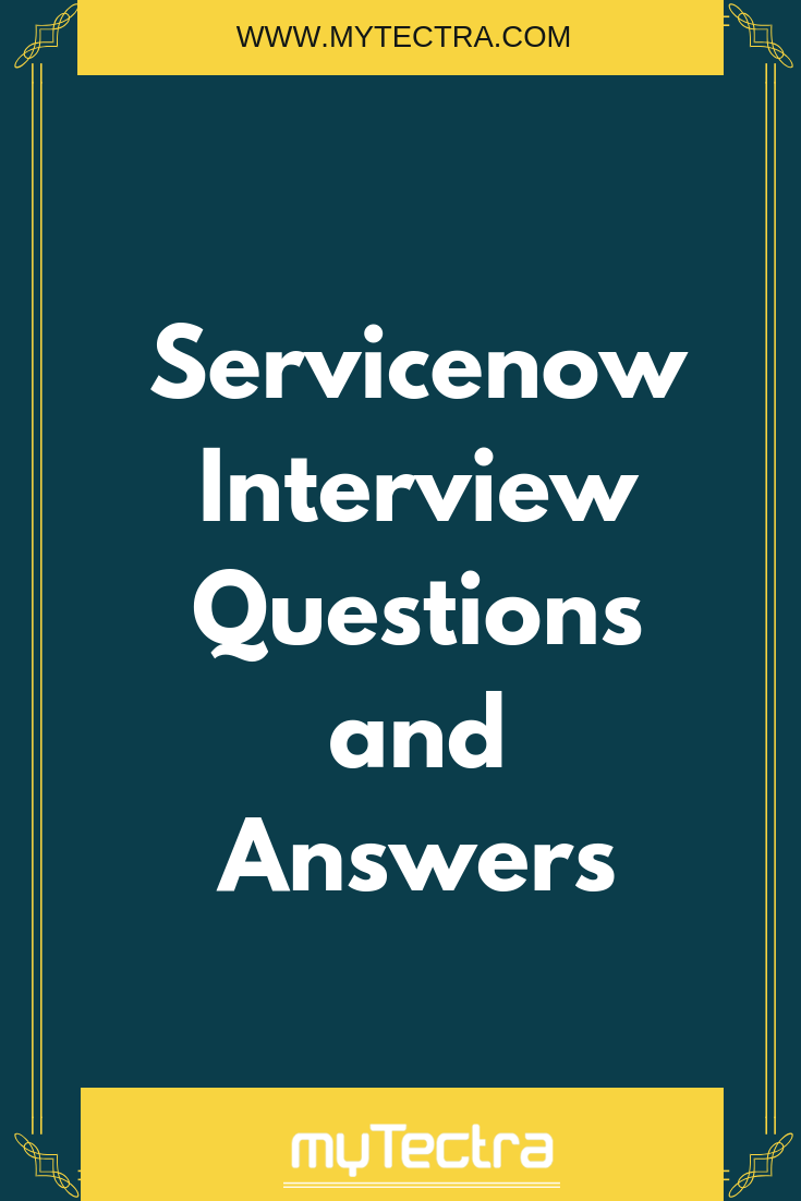 Servicenow Interview Questions And Answers These Servicenow Interview Question An Interview Questions Interview Questions And Answers This Or That Questions