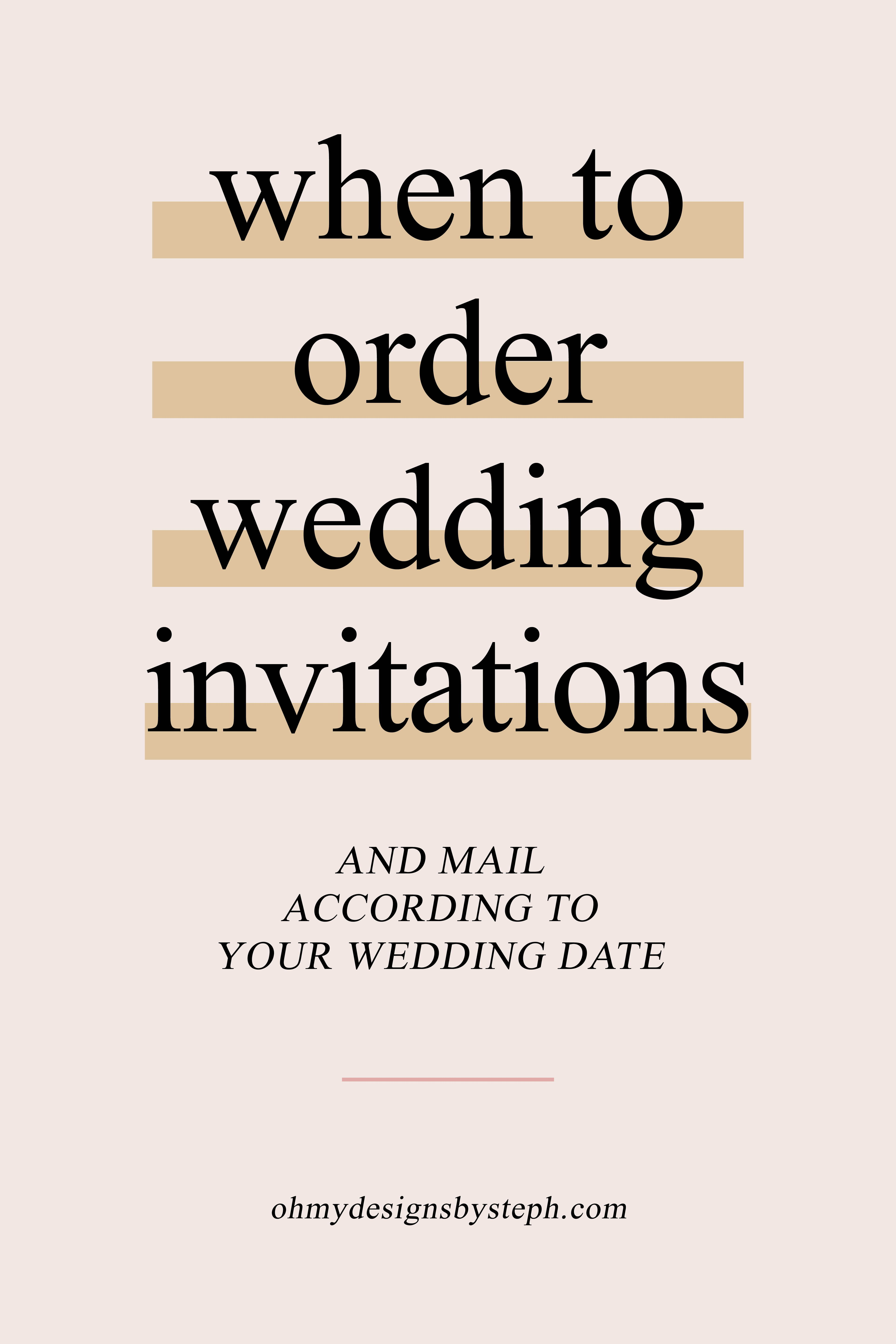 When To Order Wedding Invitations Oh My Designs By Steph Mail Wedding Invitations Order Wedding Invitations Wedding Invitation Stationary