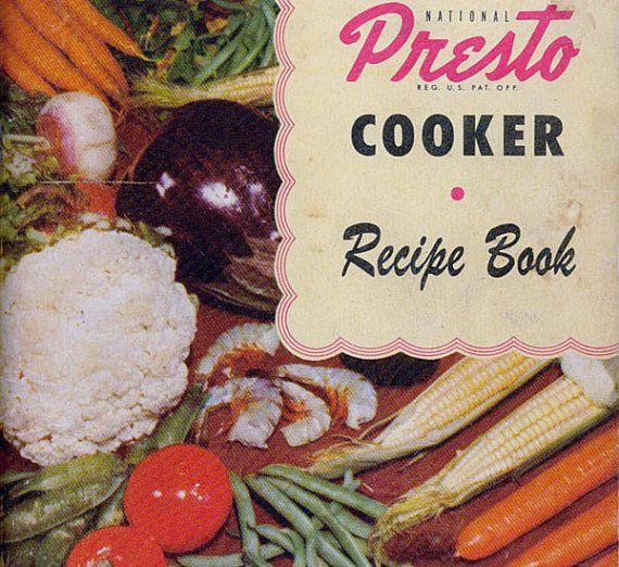 74c922b0cff92 1950s Cookbook Vintage PRESTO PRESSURE COOKER Recipe Book Models 603 ...