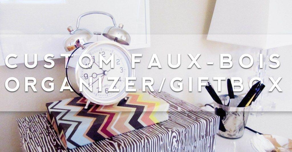 DIY faux-bois organizer/gift box