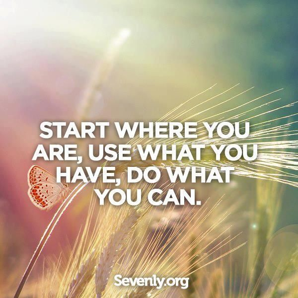 Start where you are... #Personal Leadership #Women