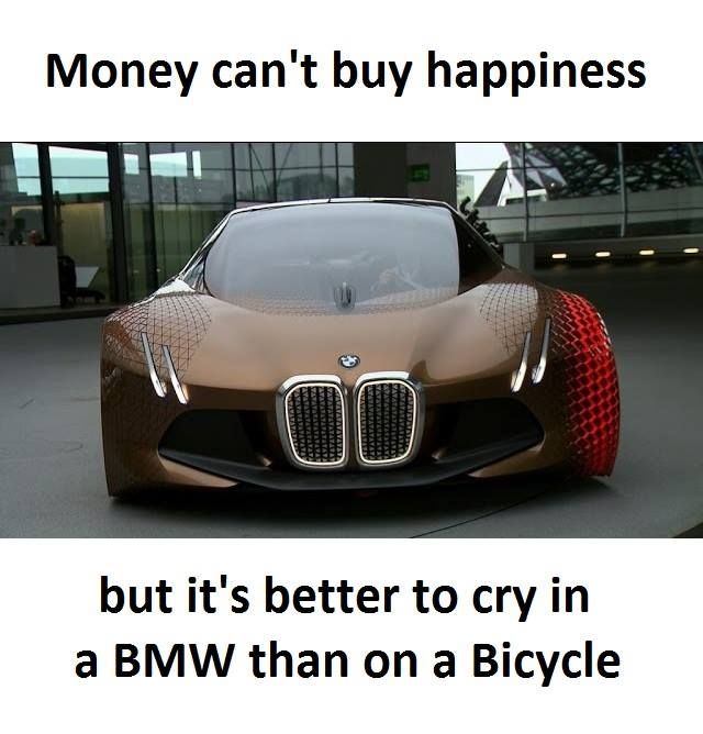 Can T Buy Happiness Bmw Luxury Cars Automobile