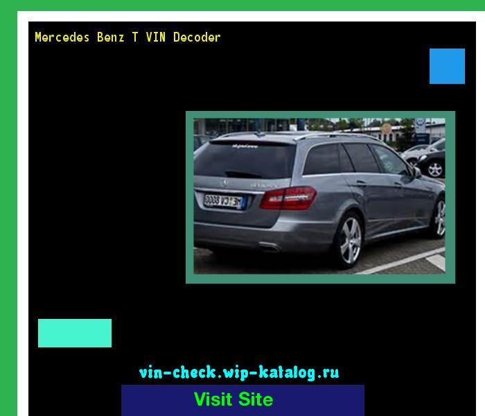 Mercedes Benz T VIN Decoder   Lookup Mercedes Benz T VIN Number. 170140    Mercedes