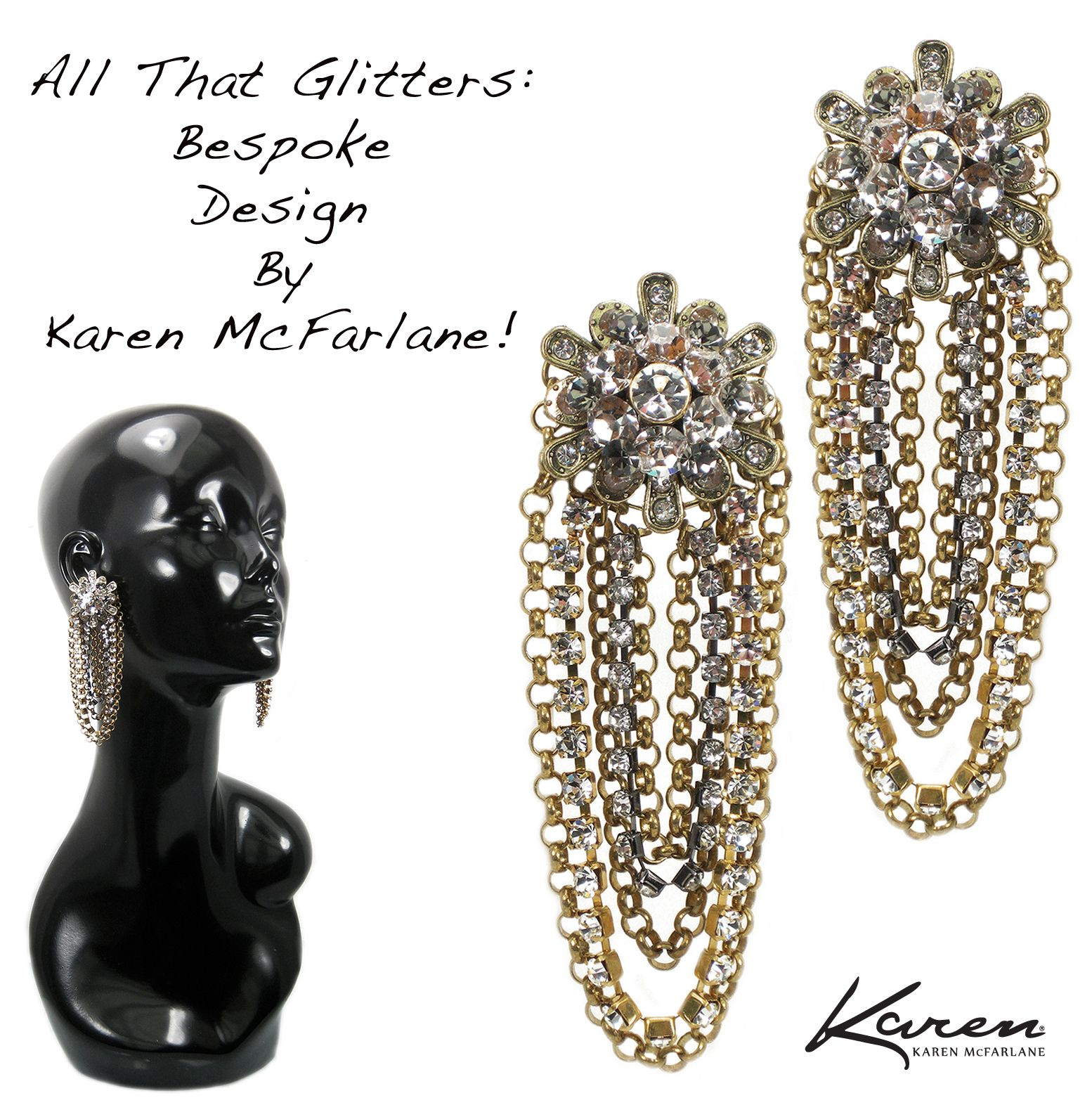 All That Glitters: Bespoke Design By Karen McFarlane! Customized statement earrings commissioned By Artemis Fashion Jewellery