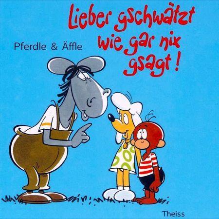 Pferdle Affle By Juuro Via Flickr Schwabische Spruche Kindheitserinnerungen Comics Und Cartoons