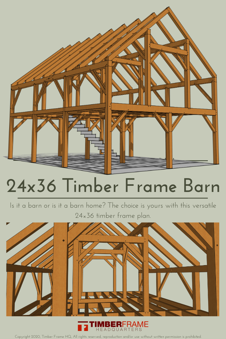 24x36 Heavy Timber Barn Plan Timber Frame Hq In 2020 Timber Frame Barn Timber Frame Plans Timber Frame Homes