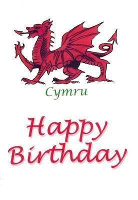 Welsh Dragon Birthday Card Happy Birthday Cymru Welsh Dragon Birthday Card Happy Birthday Cymru 1 60 Welsh Gifts Welsh Gifts Welsh Dragon Birthday