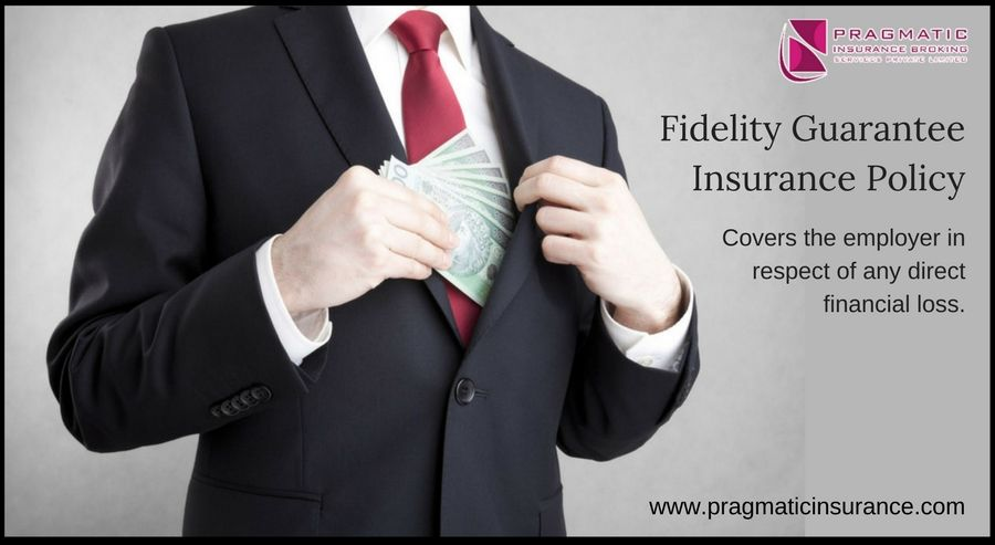 Fidelity guarantee insurance policy covers the employer