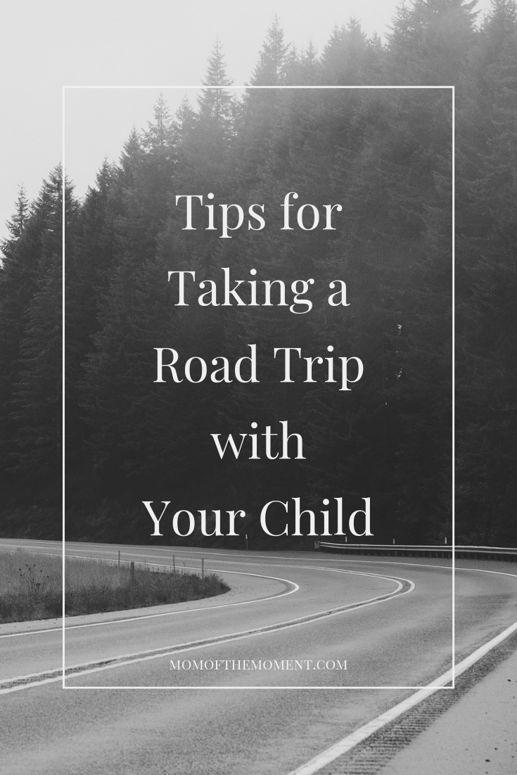 Taking a Road Trip with Your Child Travel quotes, Road
