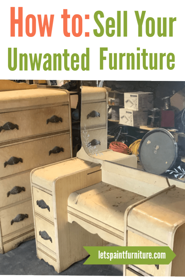 I Love Buying And Selling Unwanted Furniture! Learn How To Sell Unwanted  Furniture For The