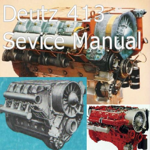Deutz 413 Engine Manual Workshop 6 8 10 12 Cyl Manual Motor Deutz 413 Custom Detroit Diesel Diesel Engine Engineering