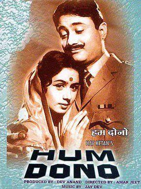 Hum Dono 1961 Film Hindi Movie Online Dev Anand Nanda Sadhana Shivdasani Leela Chitnis Gajanan Jagirdar And Rashid Khan Directed By Vijay Anand