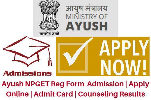 Ayush NPGET Admission 2017-18 Application Form, Exam Date - application form
