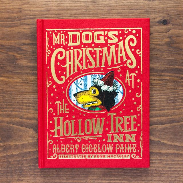 Mr Dog\u0027s Christmas at the Hollow Tree Inn The book tells the story